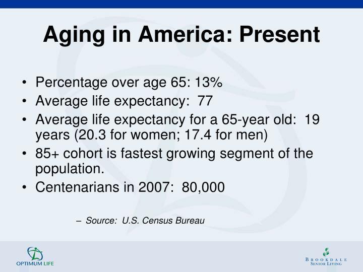 Aging in America: Present