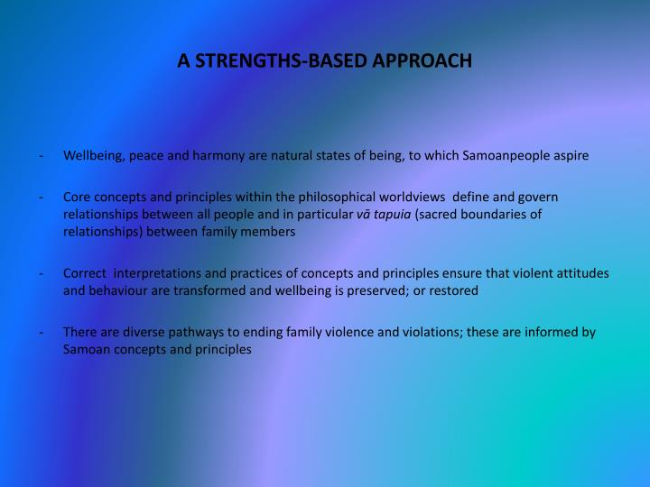 A strengths based approach