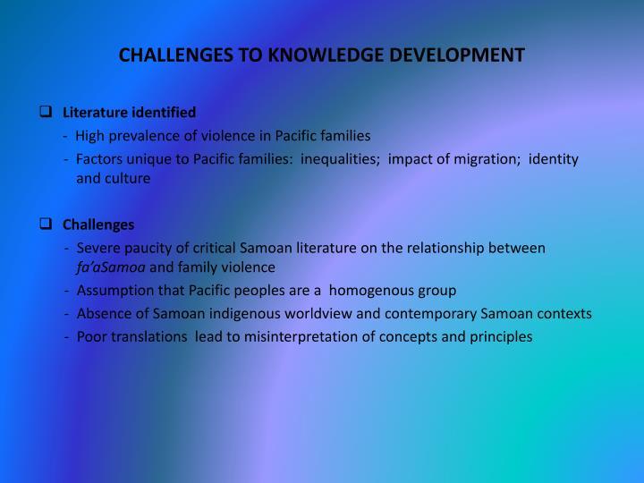 Challenges to knowledge development