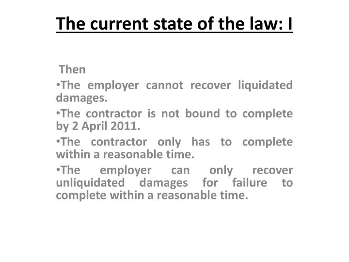 The current state of the law i1