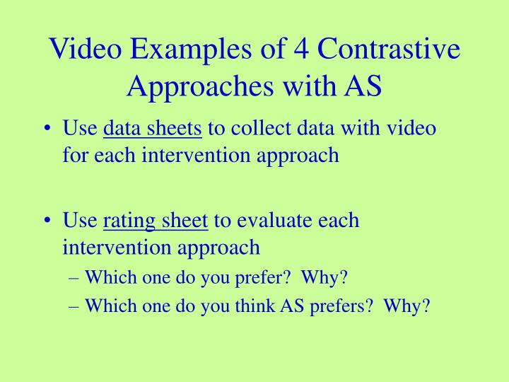 Video Examples of 4 Contrastive Approaches with AS