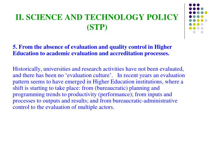 II. SCIENCE AND TECHNOLOGY POLICY (STP)