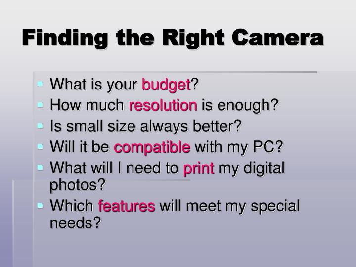 Finding the Right Camera