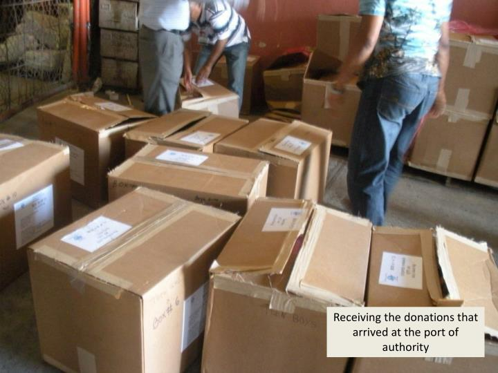 Receiving the donations that arrived at the port of authority