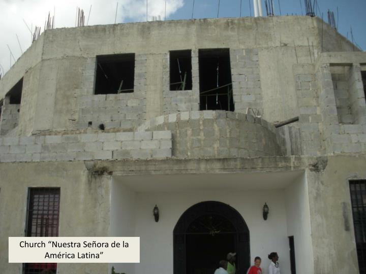 """Church """"Nuestra Señora de la América Latina"""""""