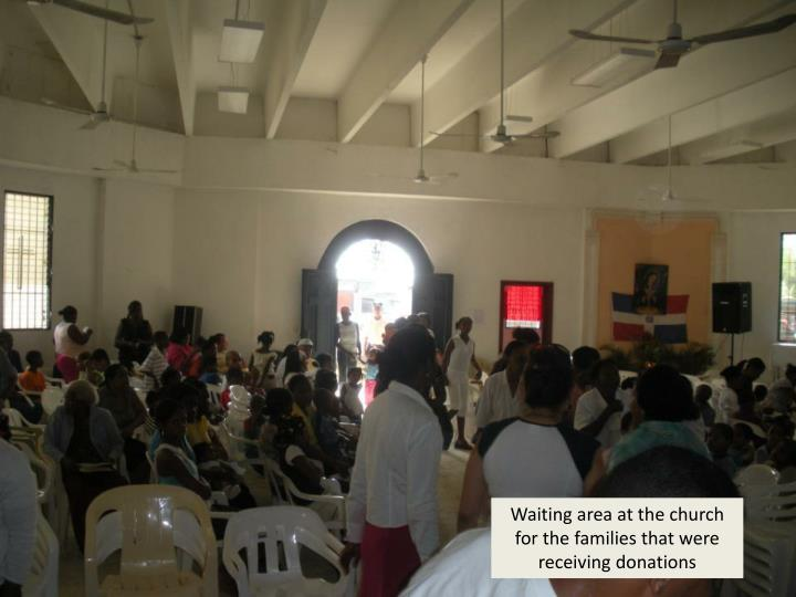 Waiting area at the church for the families that were receiving donations