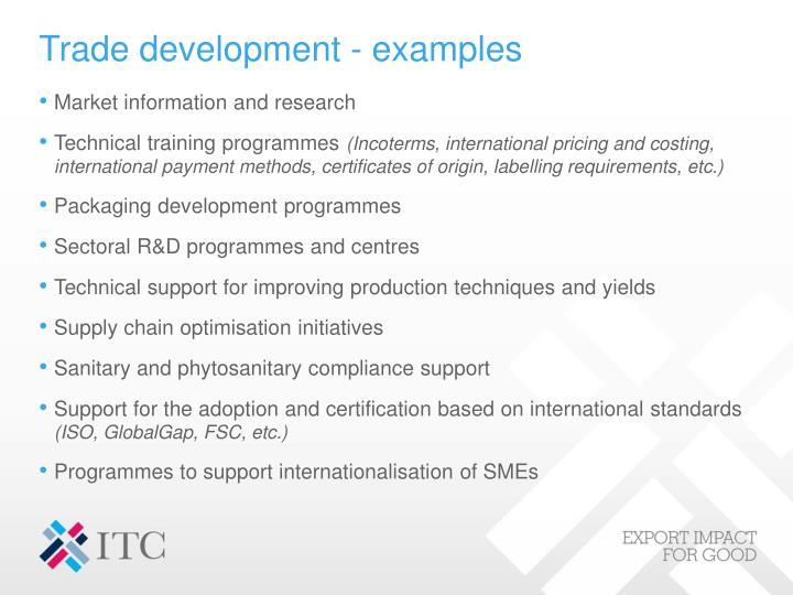 Trade development - examples