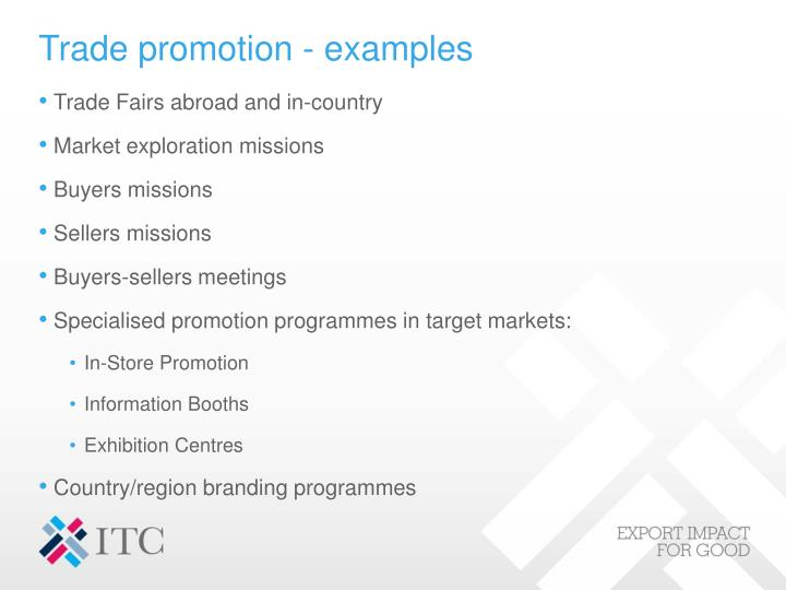 Trade promotion - examples