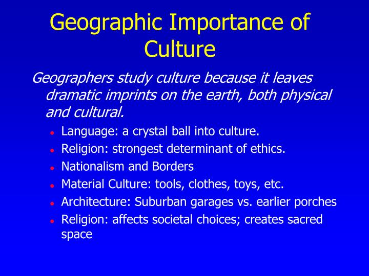 Geographic Importance of Culture
