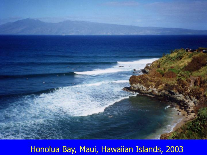 Honolua Bay, Maui, Hawaiian Islands, 2003