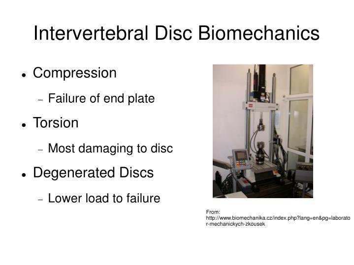 Intervertebral Disc Biomechanics