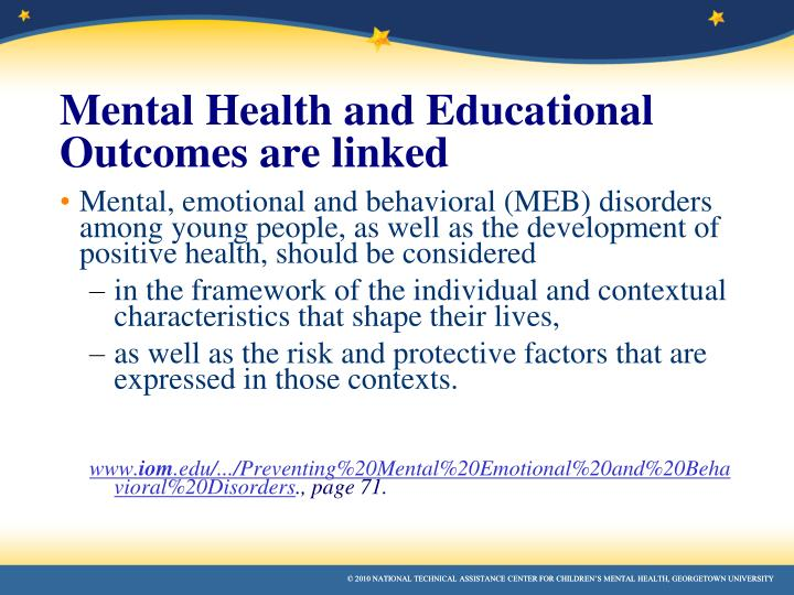 Mental Health and Educational Outcomes are linked