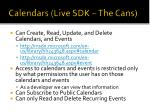 calendars live sdk the cans