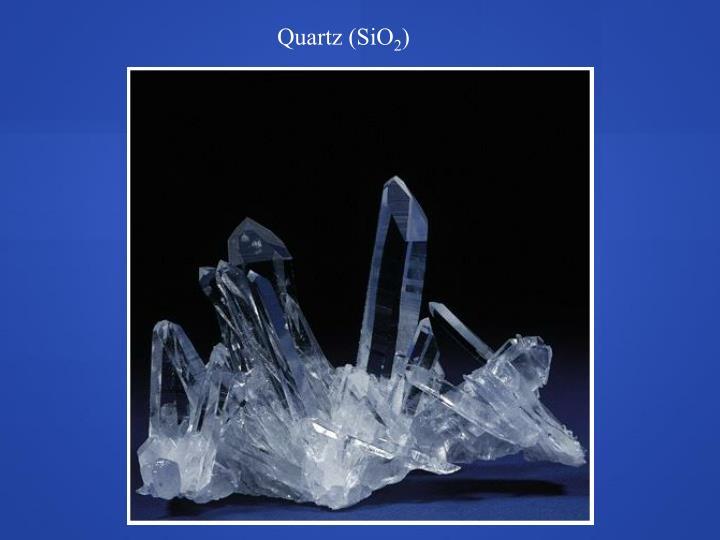 Quartz (SiO