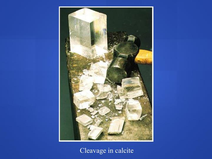 Cleavage in calcite