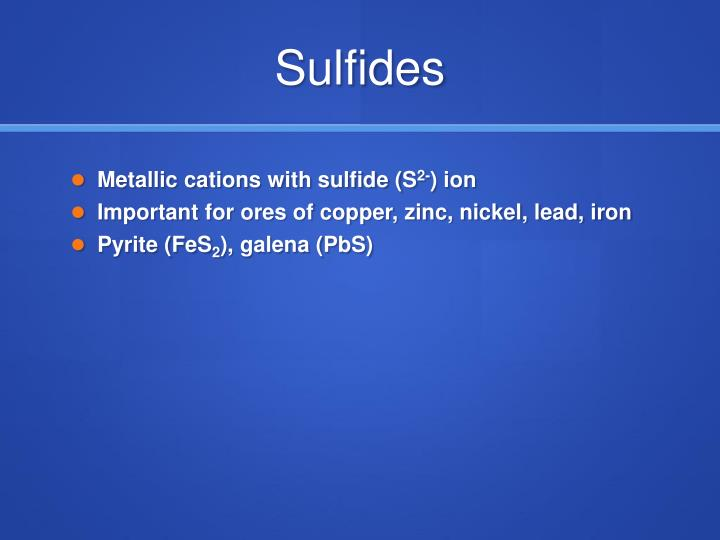 Sulfides