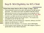 step ii ma eligibility for scl child