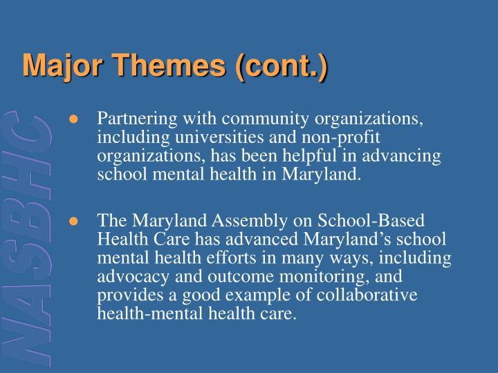 Major Themes (cont.)