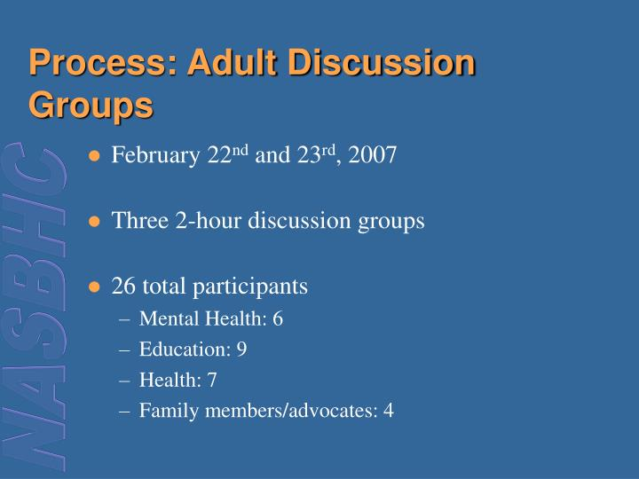 Process: Adult Discussion Groups