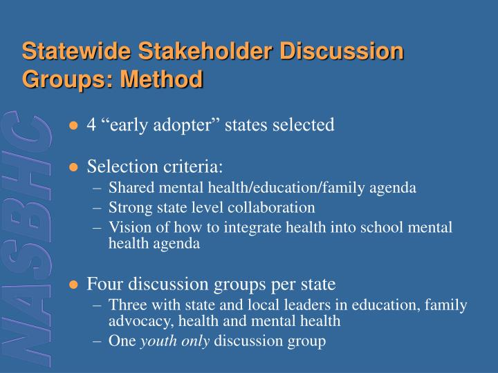 Statewide Stakeholder Discussion Groups: Method