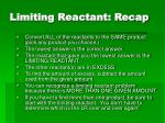 limiting reactant recap