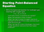 starting point balanced equation