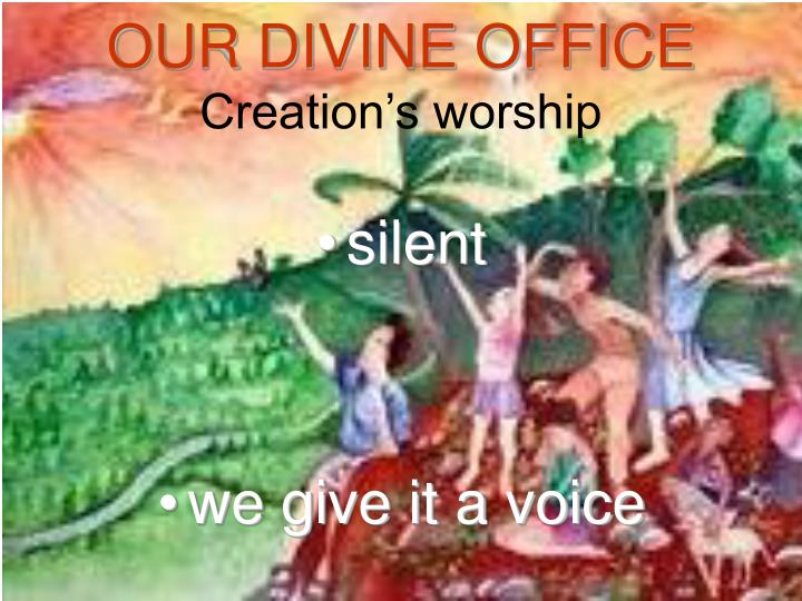 OUR DIVINE OFFICE
