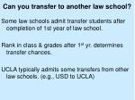 can you transfer to another law school