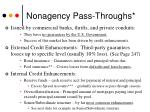 nonagency pass throughs