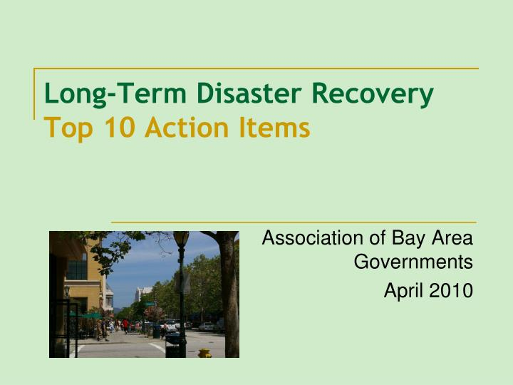 long term disaster recovery top 10 action items n.