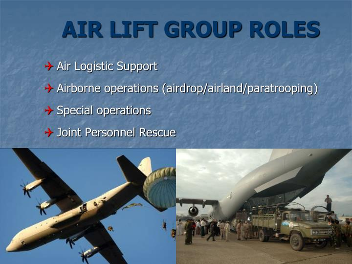 AIR LIFT GROUP ROLES