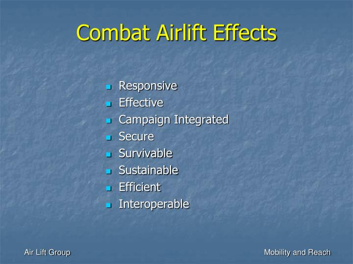 Combat Airlift Effects