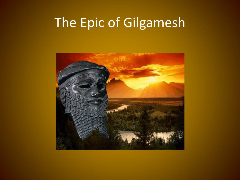 PPT - The Epic of Gilgamesh PowerPoint Presentation, free