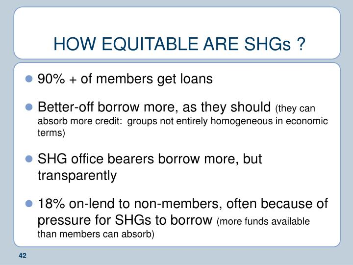 HOW EQUITABLE ARE SHGs ?