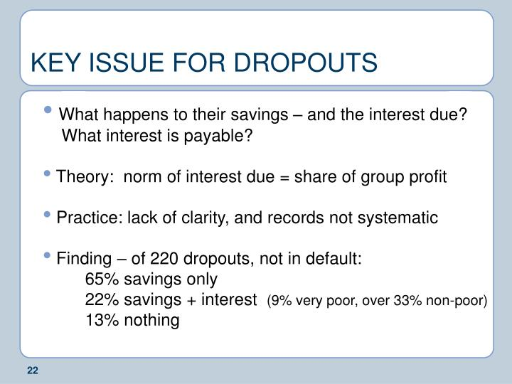 KEY ISSUE FOR DROPOUTS