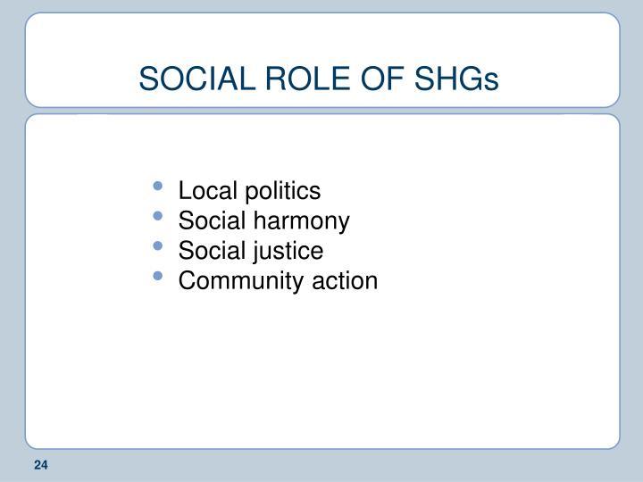 SOCIAL ROLE OF SHGs