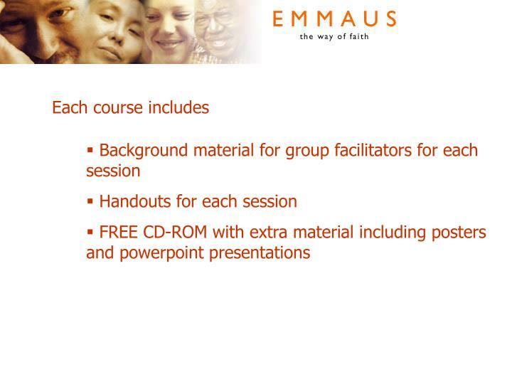 Each course includes