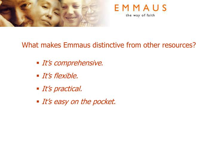 What makes Emmaus distinctive from other resources?