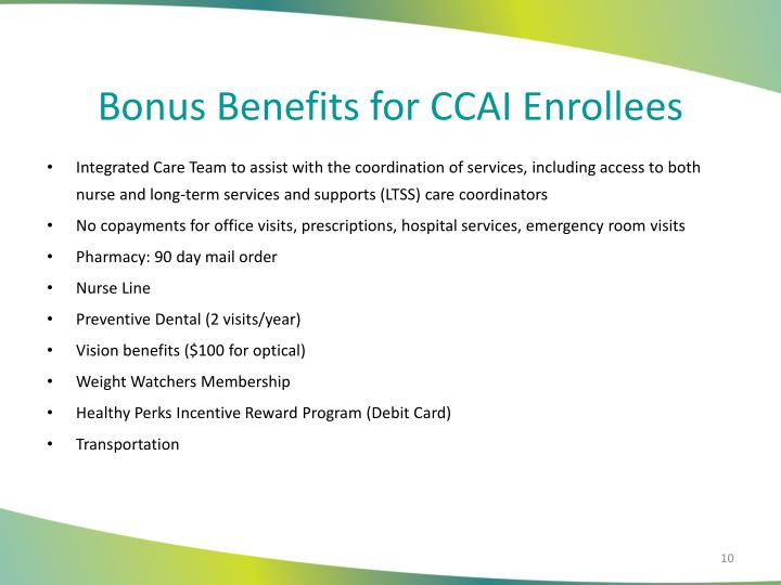 Bonus Benefits for CCAI Enrollees