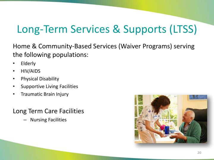Long-Term Services & Supports (LTSS)