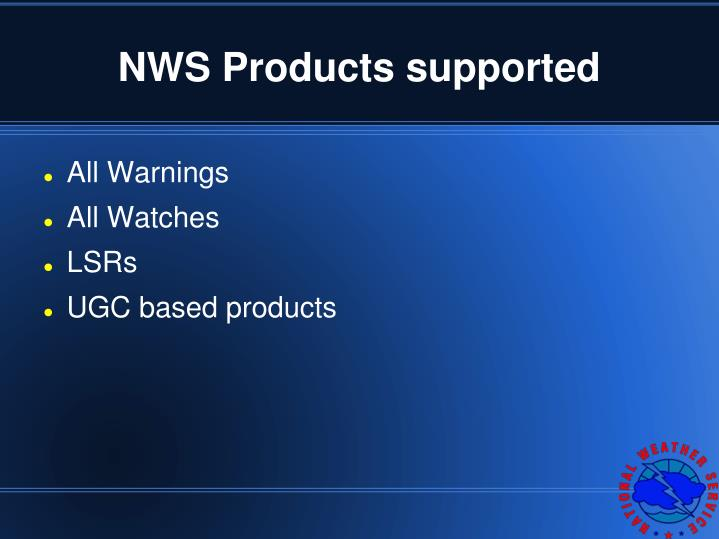 NWS Products supported