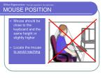 office ergonomics the right equipment the right place mouse position