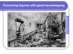 preventing injuries with good housekeeping
