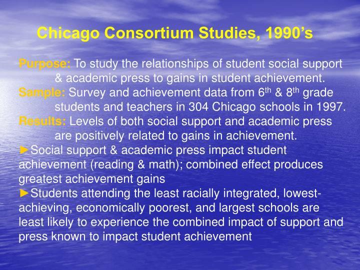 Chicago Consortium Studies, 1990's