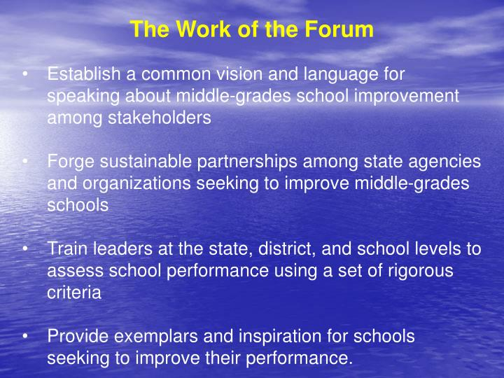 The Work of the Forum