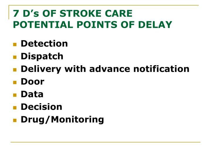 7 D's OF STROKE CARE