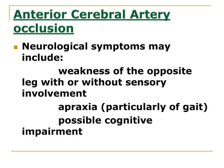Anterior Cerebral Artery occlusion