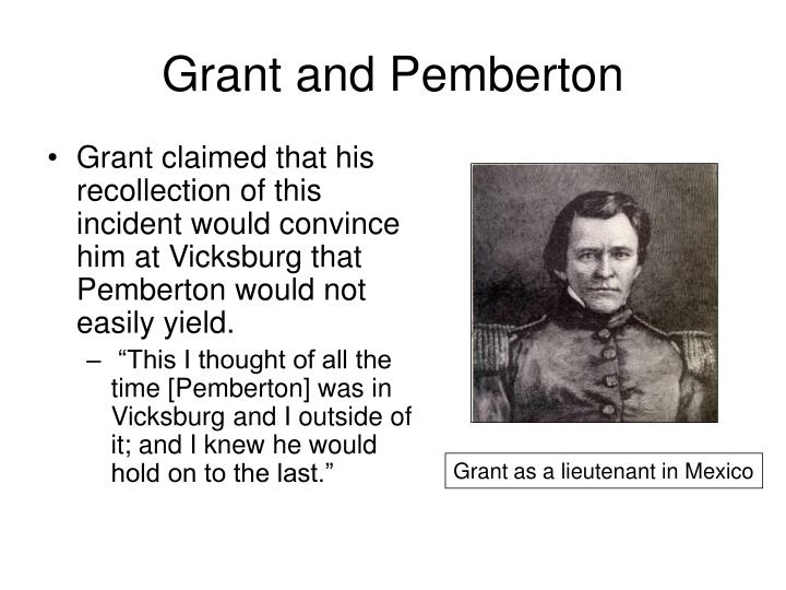 Grant and Pemberton