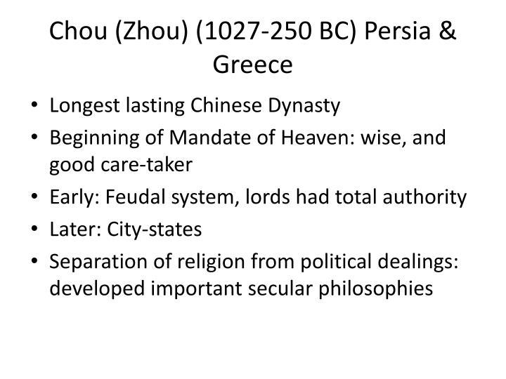 Chou (Zhou) (1027-250 BC) Persia & Greece