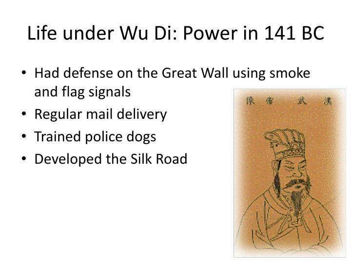 Life under Wu Di: Power in 141 BC
